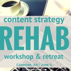 Content Strategy Rehab 2016_