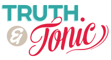 Truth & Tonic, A Marketing Agency for People Who Give a Damn